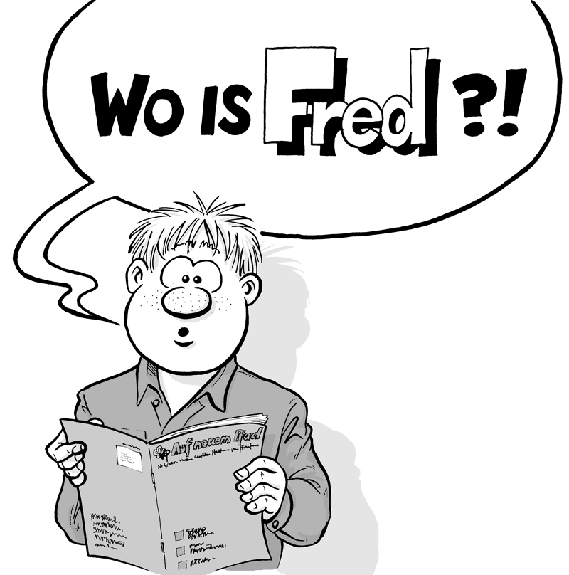 Wo is Fred?